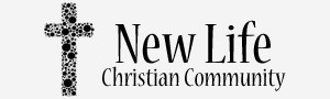 New Life Christian Community - To the glory of God alone!